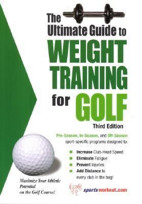 Ultimate Guide to Weight Training for Golf  3rd 9781932549317 Front Cover