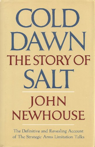 Cold Dawn The Story of SALT  1973 edition cover