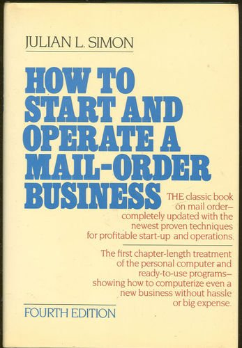 How to Start and Operate a Mail-Order Business  4th 1987 9780070575318 Front Cover
