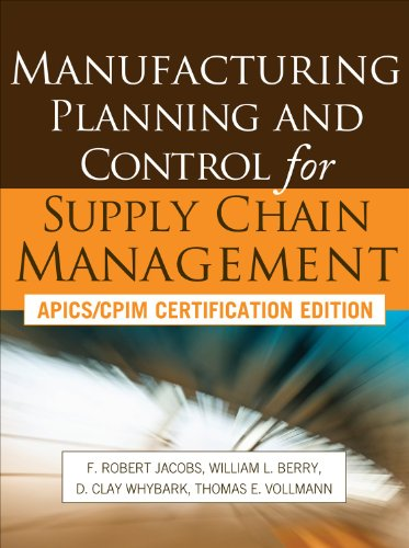 Manufacturing Planning and Control for Supply Chain Management   2011 edition cover