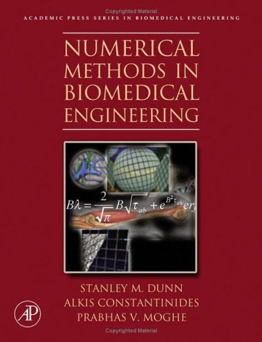 Numerical Methods in Biomedical Engineering   2005 edition cover