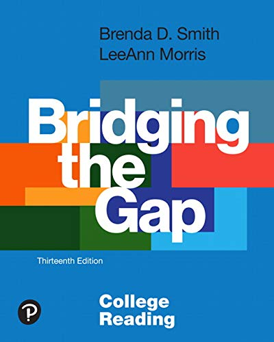 Bridging the Gap: College Reading  2019 9780134996318 Front Cover