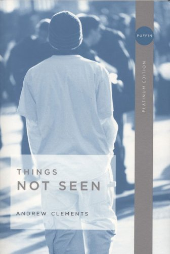Things Not Seen  N/A 9780142407318 Front Cover
