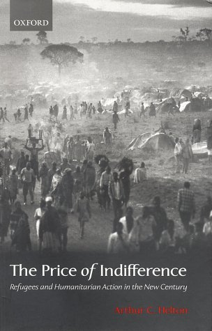 Price of Indifference Refugees and Humanitarian Action in the New Century  2002 edition cover