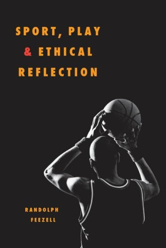 Sport, Play, and Ethical Reflection   2007 edition cover