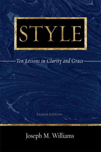 Style Ten Lessons in Clarity and Grace 8th 2005 (Revised) edition cover