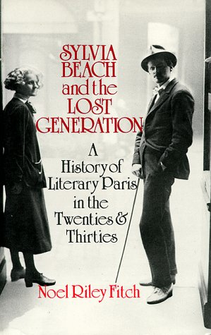 Sylvia Beach and the Lost Generation A History of Literary Paris in the Twenties and Thirties  1985 edition cover