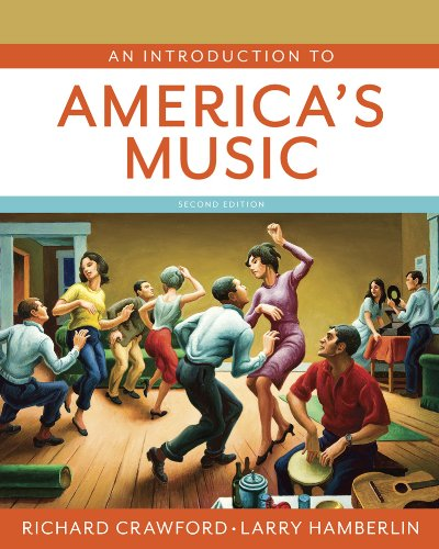 An Introduction to America's Music:   2013 edition cover