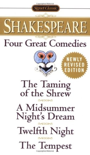 Four Great Comedies The Taming of the Shrew - A Midsummer Night's Dream - Twelfth Night - The Tempest  1999 (Revised) edition cover