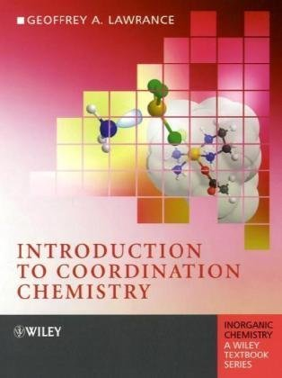 Introduction to Coordination Chemistry  2nd 2010 9780470519318 Front Cover
