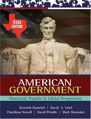 American Government Historical, Popular, and Global Perspectives  2010 9780495570318 Front Cover