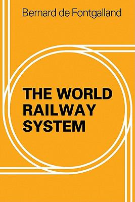 World Railway System   2010 9780521143318 Front Cover