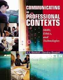 Communicating in Professional Contexts : Skills, Ethics, and Technologies  2002 9780534563318 Front Cover