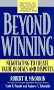 Beyond Winning Negotiating to Create Value in Deals and Disputes  2000 edition cover