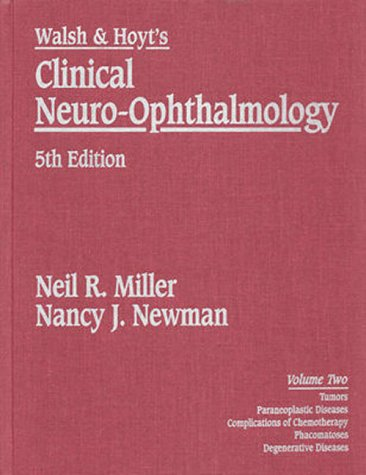 Walsh and Hoyt's Clinical Neuro-Ophthalmology 5th 1998 (Revised) 9780683302318 Front Cover