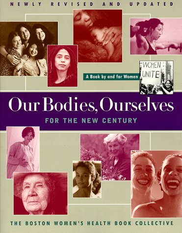 Our Bodies, Ourselves for the New Century A Book by and for Women  1998 (Revised) edition cover