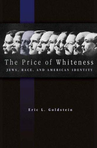 Price of Whiteness Jews, Race, and American Identity  2006 edition cover
