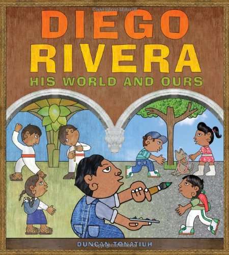 Diego Rivera His World and Ours  2011 edition cover