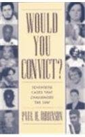 Would You Convict? Seventeen Cases That Challenged the Law  2001 (Reprint) edition cover