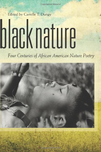 Black Nature Four Centuries of African American Nature Poetry  2009 edition cover