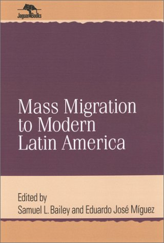 Mass Migration to Modern Latin America   2003 edition cover