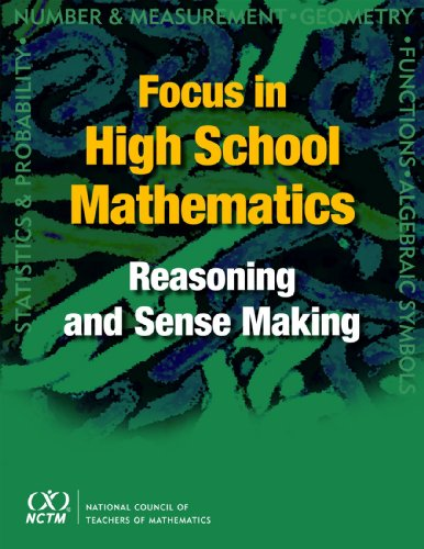 Focus in High School Mathematics Reasoning and Sense Making  2009 edition cover