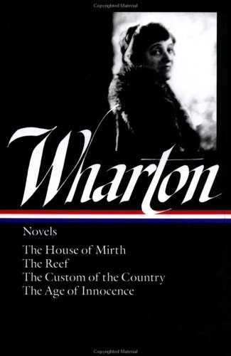 Wharton The House of Mirth; the Reef; the Custom of the Country; the Age of Innocence  1985 edition cover