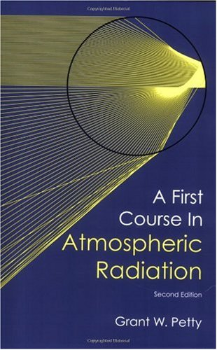 First Course in Atmospheric Radiation 2nd 2006 (Revised) edition cover