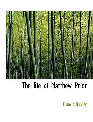 Life of Matthew Prior N/A 9781115297318 Front Cover