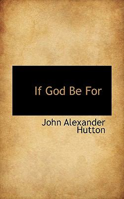 If God Be For  N/A 9781116414318 Front Cover