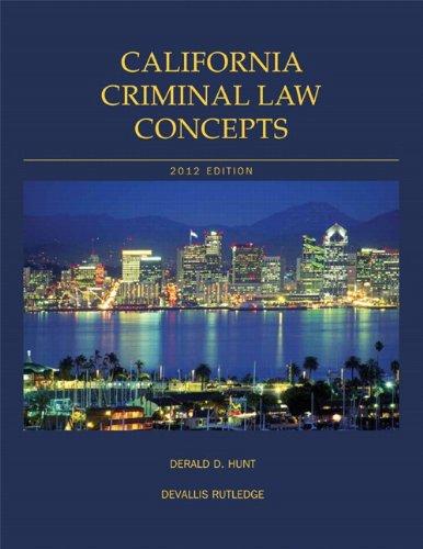 California Criminal Law Concepts  13th 2012 edition cover