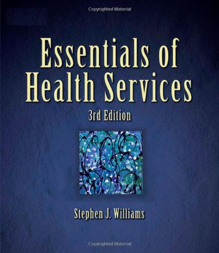 Essentials of Health Services  3rd 2005 (Revised) 9781401899318 Front Cover