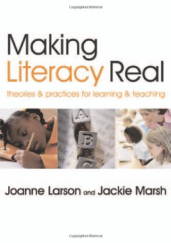 Making Literacy Real Theories and Practices for Learning and Teaching  2005 edition cover