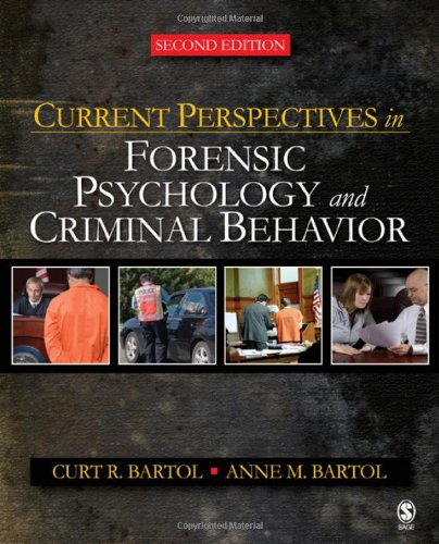 Current Perspectives in Forensic Psychology and Criminal Behavior  2nd 2008 9781412958318 Front Cover