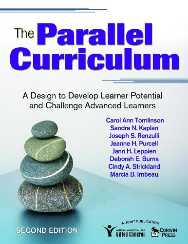 Parallel Curriculum A Design to Develop Learner Potential and Challenge Advanced Learners 2nd 2009 edition cover