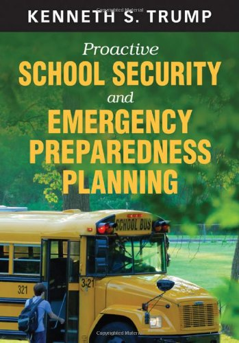Proactive School Security and Emergency Preparedness Planning   2011 edition cover