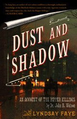 Dust and Shadow An Account of the Ripper Killings by Dr. John H. Watson N/A edition cover
