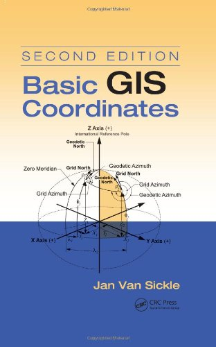 Basic GIS Coordinates  2nd 2010 (Revised) edition cover