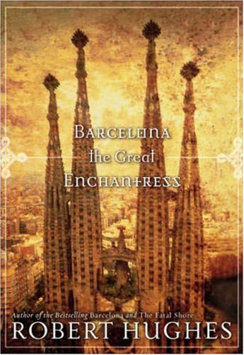 Barcelona the Great Enchantress   2007 edition cover