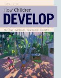 How Children Develop  4th 2014 (Revised) edition cover