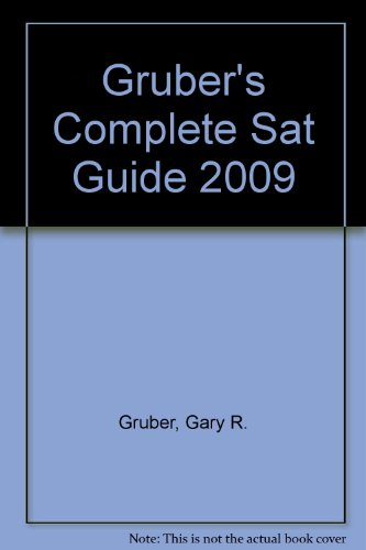 Gruber's Complete Sat Guide 2009:  2008 edition cover