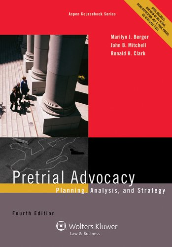 Pretrial Advocacy: Planning, Analysis,and Strategy  2013 edition cover