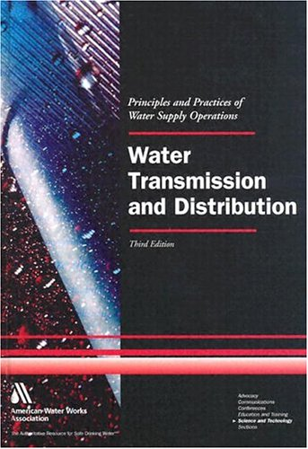 Water Transmission and Distribution Textbook 3rd 2003 edition cover