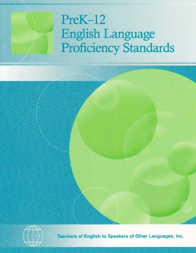 PreK-12 English Language Proficiency Standards 1st 2006 edition cover