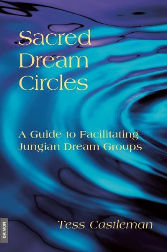 Sacred Dream Circles A Guide to Facilitating Jungian Dream Groups  2009 edition cover