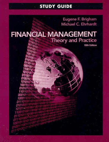 Financial Management Theory and Practice 10th 2002 edition cover