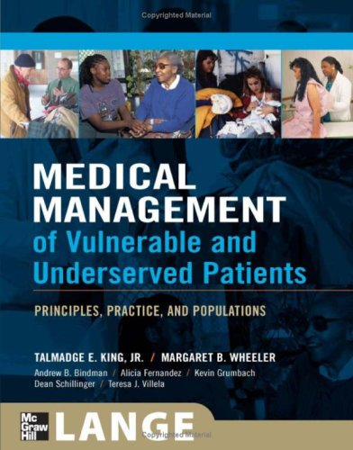 Medical Management of Vulnerable and Underserved Patients Principles, Practice, Population  2007 edition cover