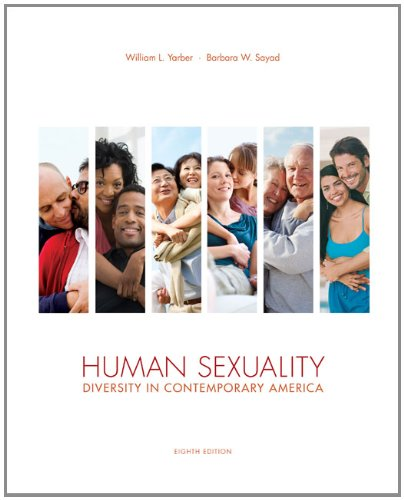 Human Sexuality: Diversity in Contemporary America  8th 2013 9780078035319 Front Cover