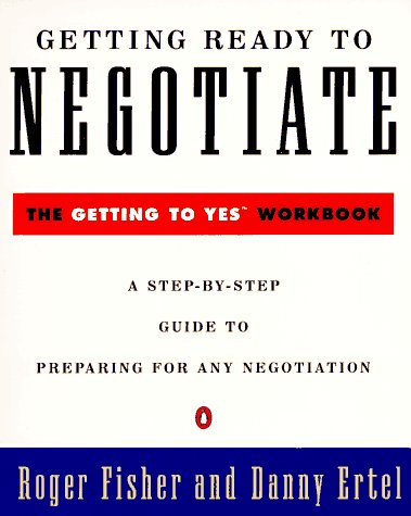 Getting Ready to Negotiate The Getting to Yes Workbook  1995 edition cover