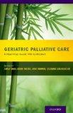 Geriatric Palliative Care   2013 edition cover